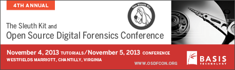 Attend the 4th Annual Open Source Digital Forensics Conference on November 3-5, 2013